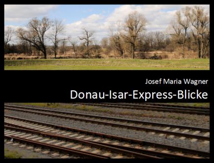 Donau-Isar-Express-Blicke
