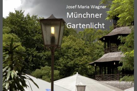 Münchner Gartenlicht