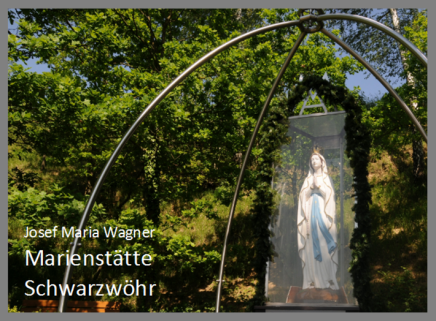 Marienstätte Schwarzwöhr