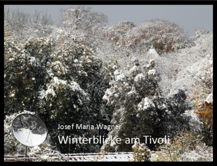 Winterblicke am Tivoli