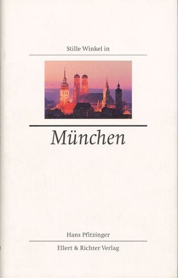 Hans Pfitzinger - Stille Winkel in München