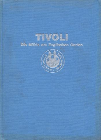 Tivoli - die Mühle am Englischen Garten