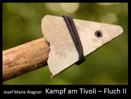 Kampf am Tivoli – FluchII