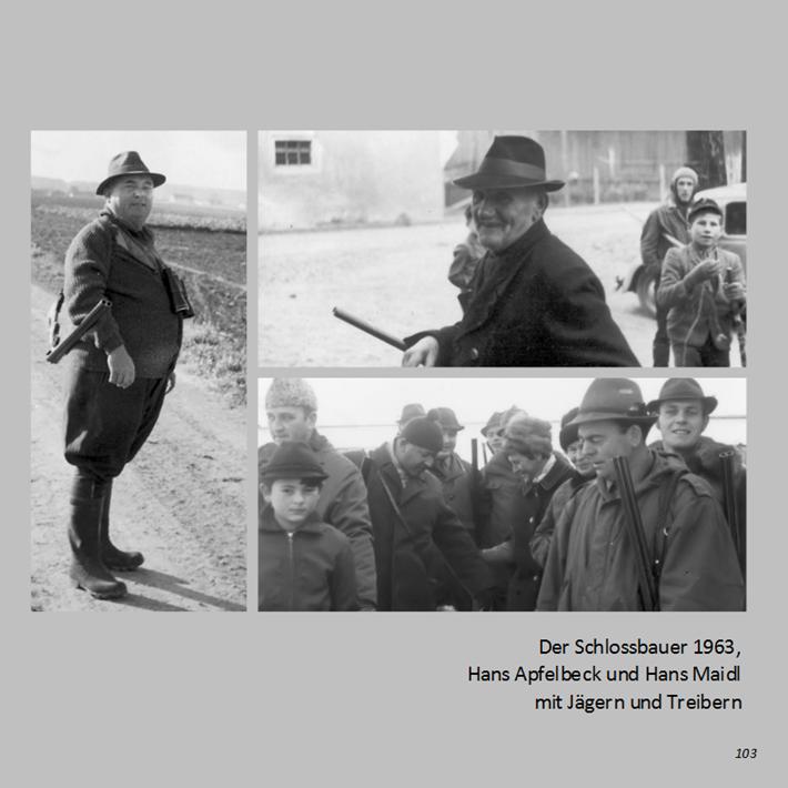 Der Schlossbauer in Ottmaring 1963, Hans Apfelbeck und Hans Maidl mit Jägern und Treibern