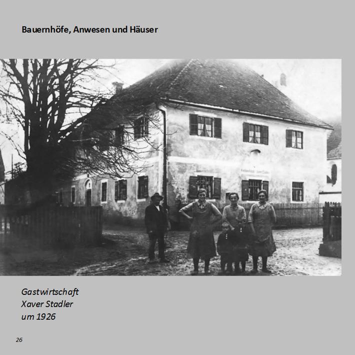 Gastwirtschaft Xaver Stadler in Ottmaring um 1926