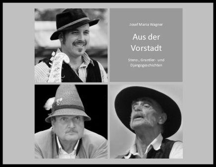 Aus der Vorstadt – Stenz-, Grantler- und Django-Geschichten