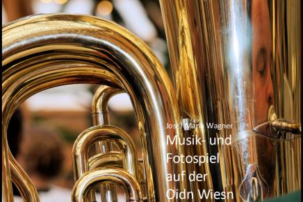 Musik- und Fotospiel auf der OidnWiesn