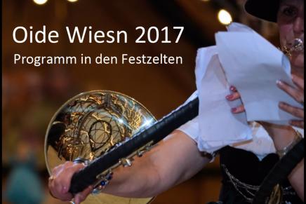 Oide Wiesn 2017 – Programm in denFestzelten