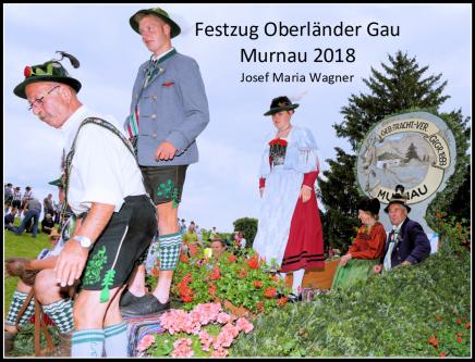 Festzug Oberländer Gau Murnau2018