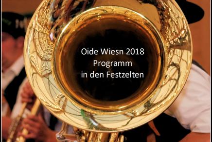 Oide Wiesn 2018 – Programm in denFestzelten