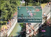 Die Schreischwimmer vom Eisbach