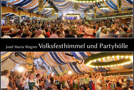 Volksfesthimmel und Partyhölle