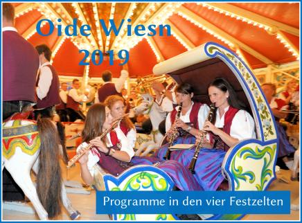 Oide Wiesn 2019 – Programme in den vierFestzelten