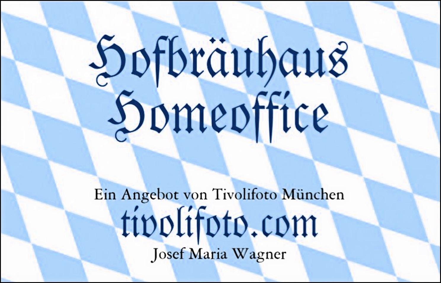 Hofbräuhaus-Homeoffice