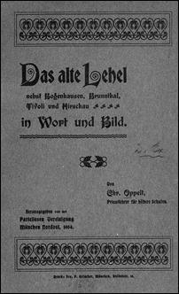 Oppelt, Christoph - Das alte Lehel nebst Bogenhausen, Brunnthal, Tivoli und Hirschau in Wort und Bild - 1904