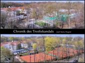 Chronik des Tivoliskandals